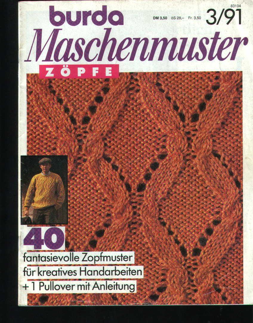 Название:Burda Maschenmuster Год:1991 Номер:3 Формат: jpgРазмер: 5,35 mbСтраниц: 30Язык: немецкий Журнал по вязанию.В...